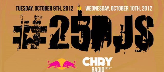 [event] CHRY 105.5 in assoc. w/ REDBULL #25DJs in 25 hrs Oct. 9 – 10th, 2012