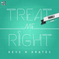 [visual] KEYS N KRATES – Treat Me Right (Thugli Rmx)
