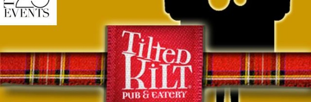 [events] Guest Spot | Tilted Kilt