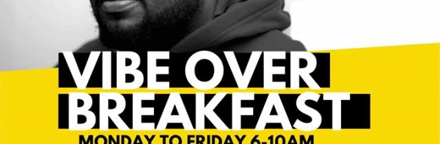 [events] VIBE 105.5 FM   #VibeOverBreakfast   6-10am